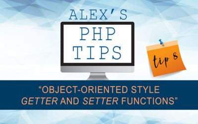 "PHP tip 8: Object-oriented style ""getter"" and ""setter"" functions example"