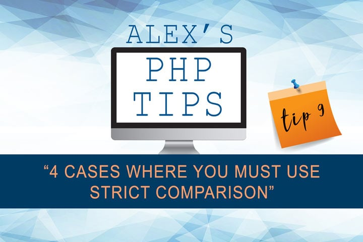 4 cases where you must use strict comparison