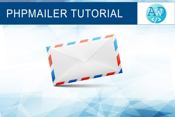 PHPMailer complete tutorial (2018): send emails with PHP - Alex Web