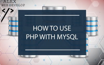How to use PHP with MySQL: the complete tutorial (with examples)